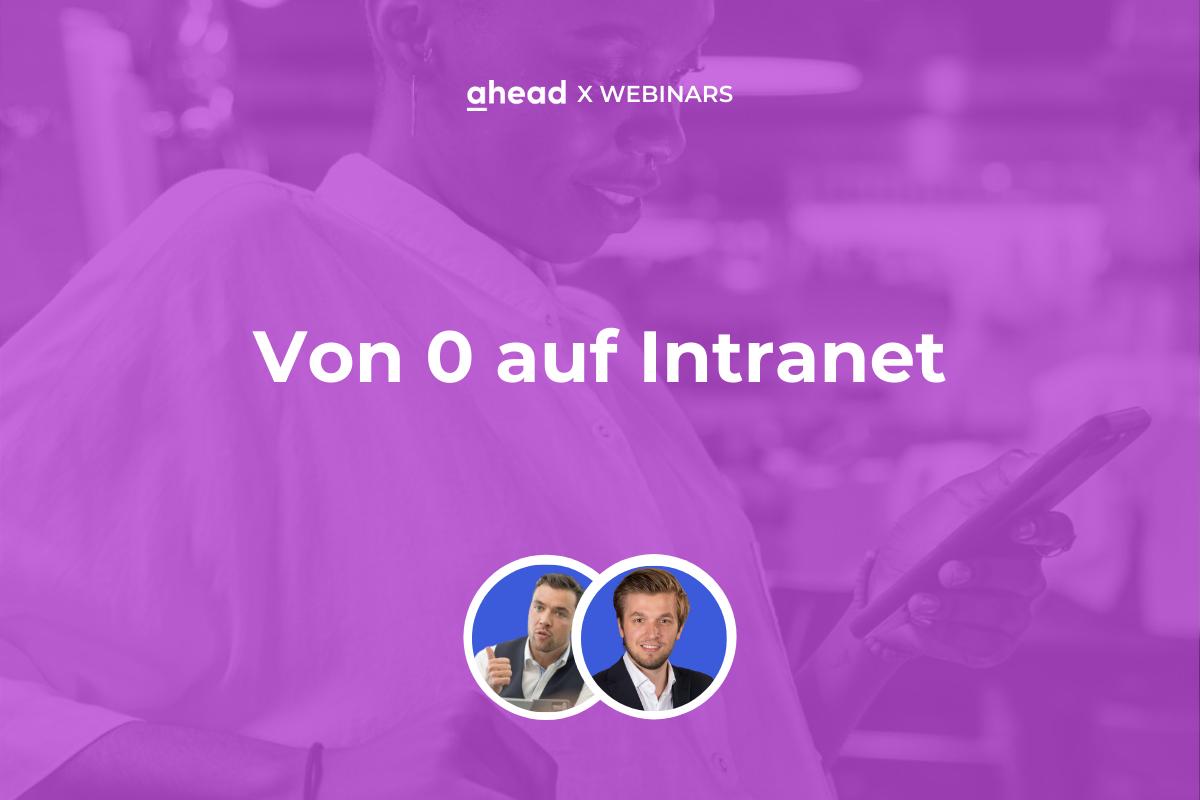 18.06 ahead Intranet Webinar (2)